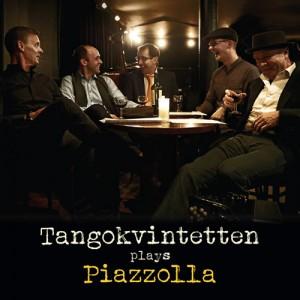 Tangokvintetten: Plays Piazzolla