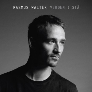 Rasmus Walter: Verden I Stå