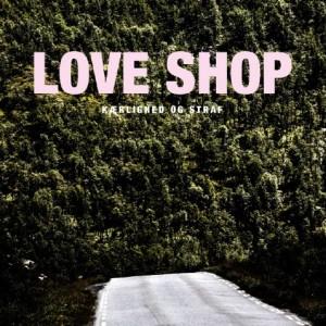 Love Shop: Kærlighed og Straf
