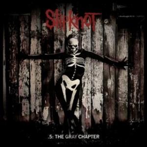 Slipknot: .5: The Gray Chapter