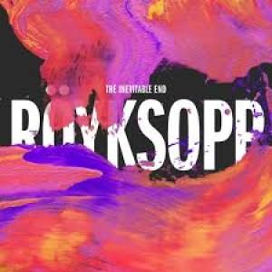Röyksopp: The Inevitable End