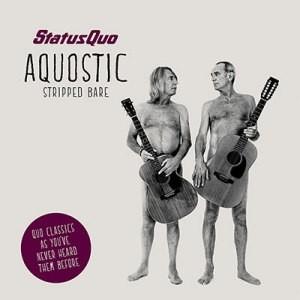 Status Quo: Aquostic: Stripped Bare