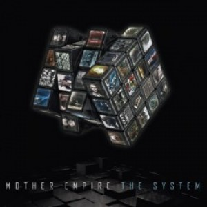 Mother Empire: The System