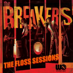 The Breakers: The Floss Sessions
