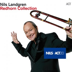 Nils Landgren: Redhorn Collection