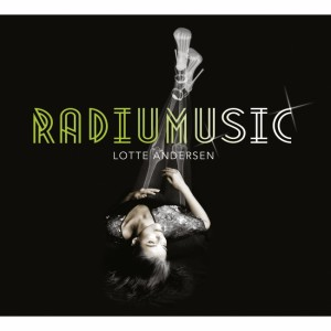 Lotte Andersen: Radiumusic