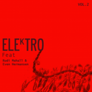 ELEkTRO feat. Rudi Mahall & Even Hermansen: Vol. 2