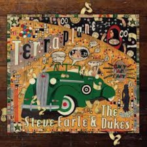 Steve Earle & The Dukes: Terraplane