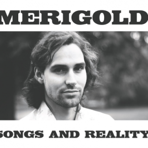 Merigold: Songs and Reality