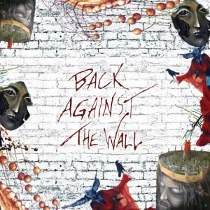 Diverse kunstnere: Back Against the Wall