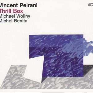 Vincent Peirani: Thrill Box