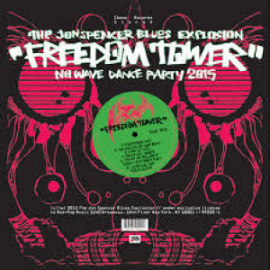 Jon Spencer Blues Explosion: Freedom Tower – No Wave Dance Party 2015