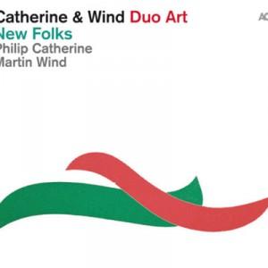 Catherine & Wind: New Folks
