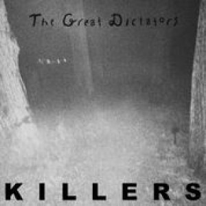 The Great Dictators: Killers