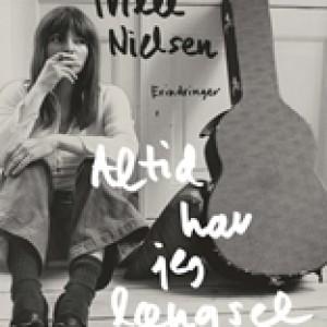 Trille Nielsen: Altid har jeg længsel: Erindringer