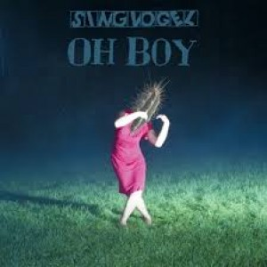 Singvogel: Oh Boy
