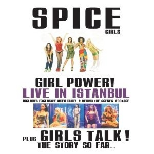 Spice Girls: EV Classics: Girl Power! Live in Istanbul