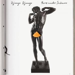 Django Django: Born Under Saturn