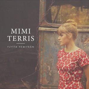 Mimi Terris: Flytta Hemifrån