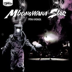 Mbongwana Star: Mbongwana Star From Kinshasa