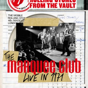 The Rolling Stones: From the Vault: The Marquee Club Live in 1971