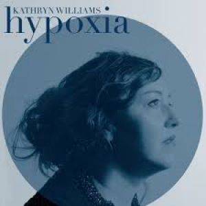 Kathryn Williams: Hypoxia
