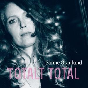 Sanne Graulund: Totalt Total