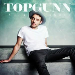 TopGunn: Ingen andre