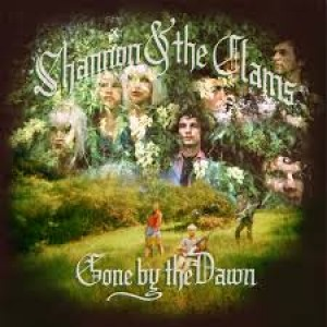 Shannon & The Clams: Gone by the Dawn