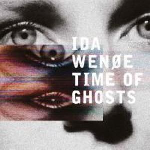 Ida Wenøe: Time of Ghosts