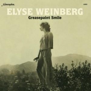 Elyse Weinberg: Greasepaint Smile