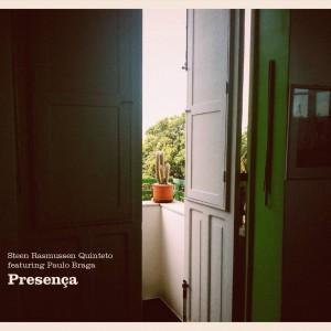 Steen Rasmussen Quinteto feat. Paulo Braga: Presença