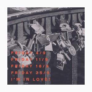 De Eneste To: Friday I'm In Love