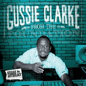 Various: Gussie Clarke - From The Foundation