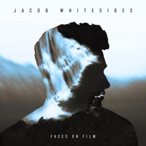 Jacob Whitesides: Faces On Film