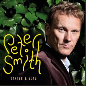 Peter Smith: Takter & Slag