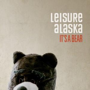 Leisure Alaska: It's A Bear