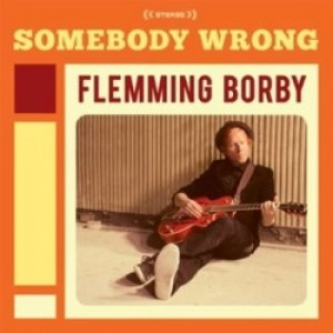 Flemming Borby: Somebody Wrong