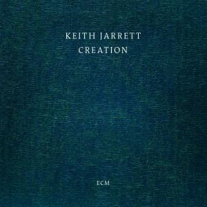 Keith Jarrett: Creation