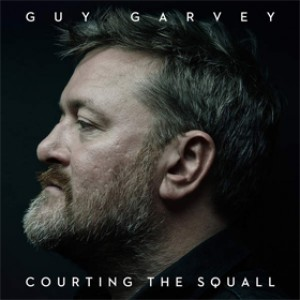 Guy Garvey: Courting the Squall