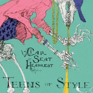 Car Seat Headrest: Teens of Style