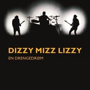 Jan Poulsen : Dizzy Mizz Lizzy –en drengedrøm