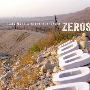 Lars Muhl & Githa Ben-David: Zeros