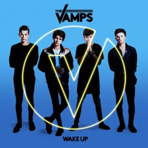The Vamps: Wake Up (Deluxe)