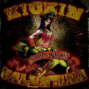 Kickin Valentina: Super Atomic