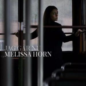 Melissa Horn: Jeg Går Nu