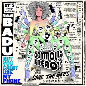 Erykah Badu: But You Caint Use My Phone