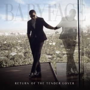 Babyface: Return of the Tender Lover