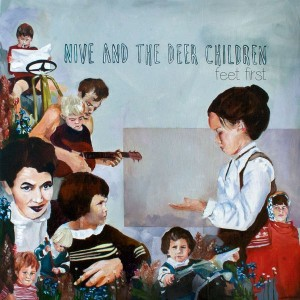 Nive Nielsen & The Deer Children: Feet First