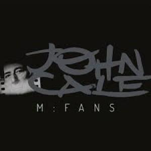 John Cale: M:Fans